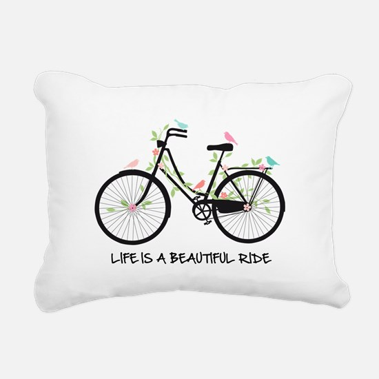 Life is a beautiful ride Rectangular Canvas Pillow