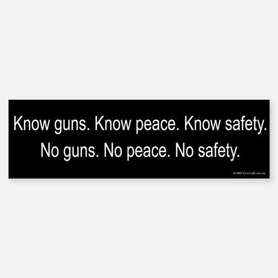 Know Guns Bumper Bumper Bumper Sticker