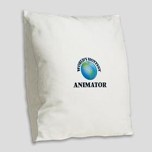World's Hottest Animator Burlap Throw Pillow