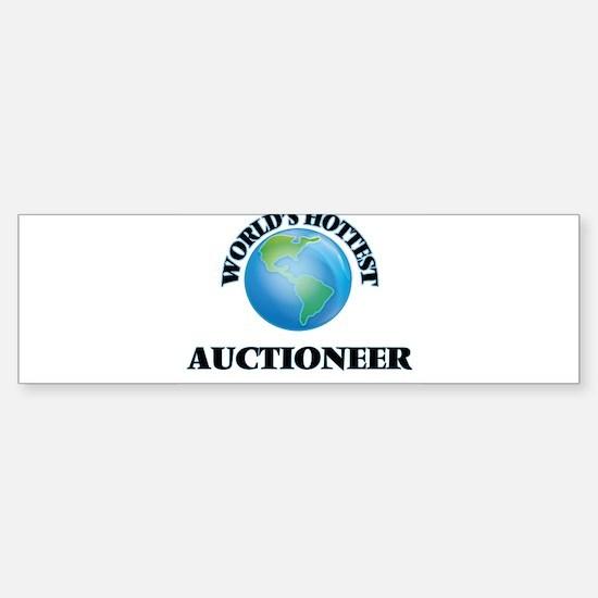 World's Hottest Auctioneer Bumper Bumper Bumper Sticker