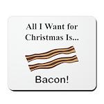 Christmas Bacon Mousepad