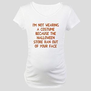 Halloween store face Maternity T-Shirt