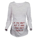 Dont touch my belly Maternity Long Sleeves