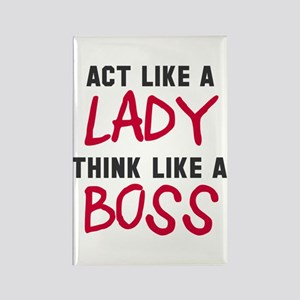 Act like lady think boss Rectangle Magnet