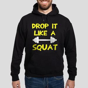 Drop it like a squat Hoodie (dark)