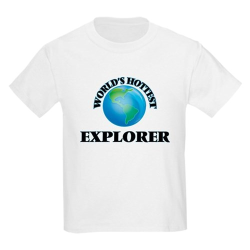 World's Hottest Explorer T-Shirt