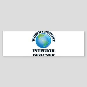 World's Hottest Interior Designer Bumper Sticker