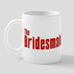 The Bridesmaids (Mafia) Mug