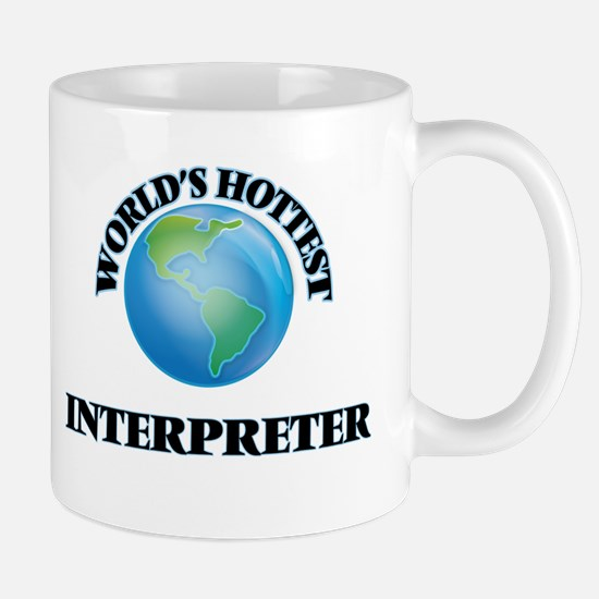 World's Hottest Interpreter Mugs