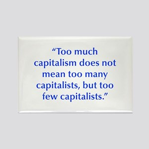 Too much capitalism does not mean too many capital