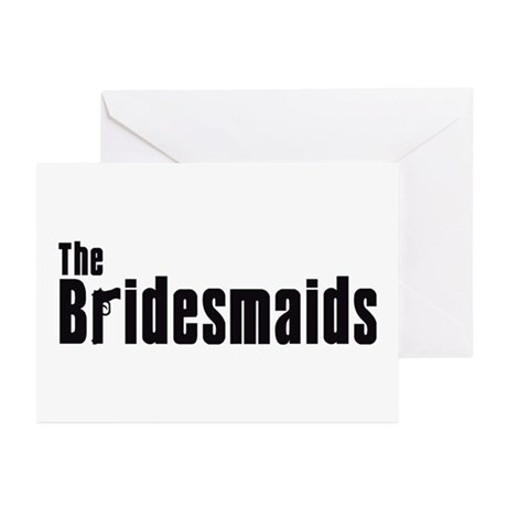 The Bridesmaids (Mafia) Greeting Cards (Package of