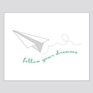 Follow Your Dreams Posters