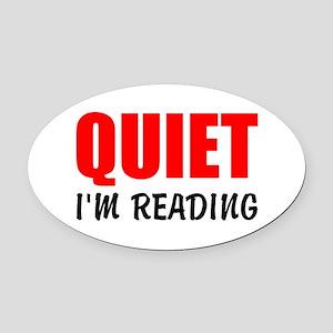 Quiet Im Reading Oval Car Magnet