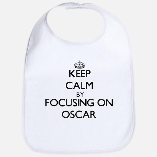 Keep Calm by focusing on Oscar Bib