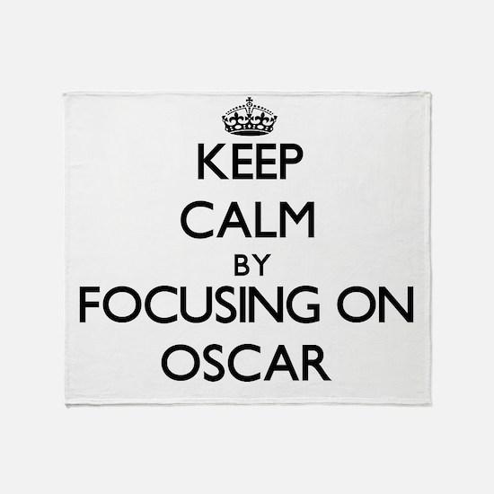 Keep Calm by focusing on Oscar Throw Blanket