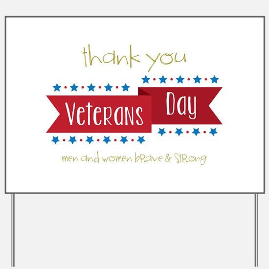 Thank You Veterans Yard Sign