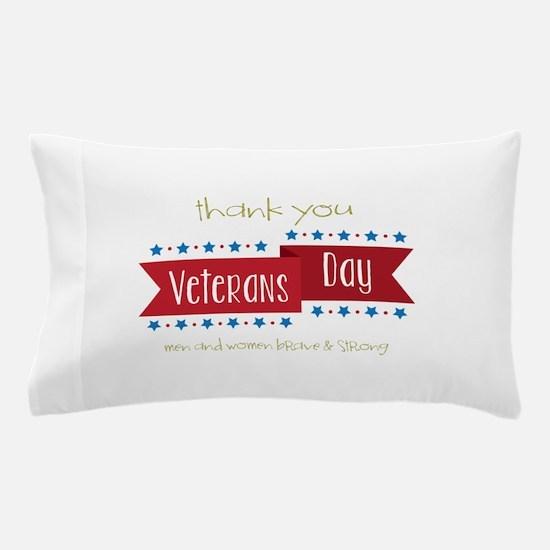 Thank You Veterans Pillow Case