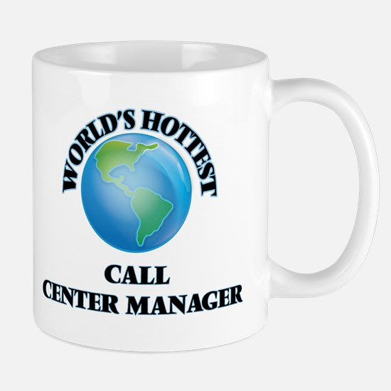 World's Hottest Call Center Manager Mugs