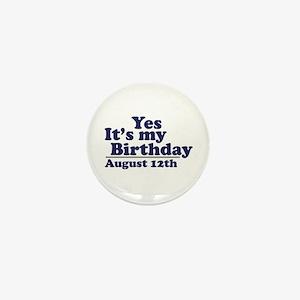 August 12 Birthday Mini Button
