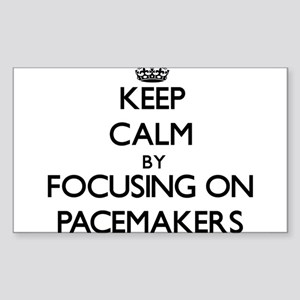 Keep Calm by focusing on Pacemakers Sticker