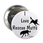 "I Love Rescue Mutts 2.25"" Button"