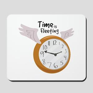 Time Is Fleeting Mousepad