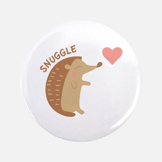 """Snuggle 3.5"""" Button"""