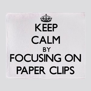 Keep Calm by focusing on Paper Clips Throw Blanket