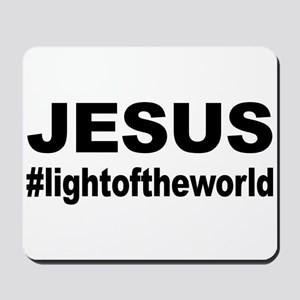 Jesus #lightoftheworld Mousepad