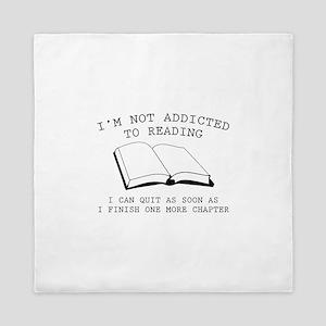 I'm Not Addicted To Reading Queen Duvet
