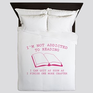 I'm Not Addicted To Reading Queen Duvet