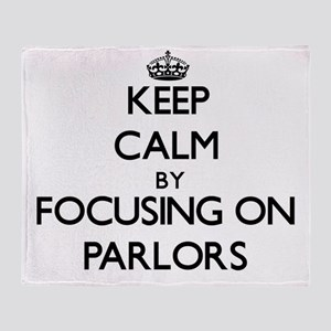 Keep Calm by focusing on Parlors Throw Blanket