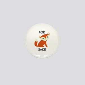 For Fox Sake Mini Button