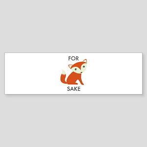 For Fox Sake Sticker (Bumper)
