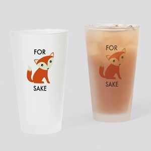 For Fox Sake Drinking Glass