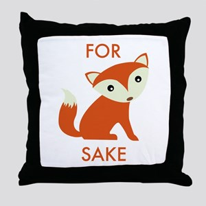 For Fox Sake Throw Pillow