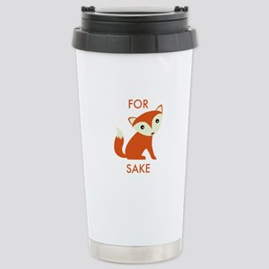 For Fox Sake Stainless Steel Travel Mug