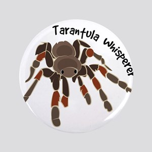 "Tarantula Whisperer 3.5"" Button"