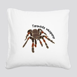 Tarantula Whisperer Square Canvas Pillow