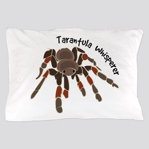 Tarantula Whisperer Pillow Case