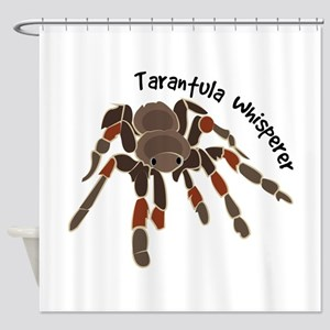 Tarantula Whisperer Shower Curtain