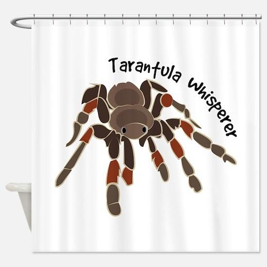 Tarantula Whisperer Shower Curtain