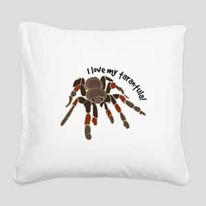 Love My Tarantula Square Canvas Pillow