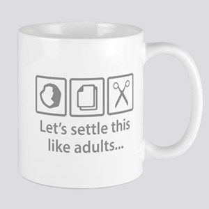 Let's Settle This Like Adults... Mug