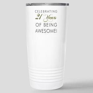 21 Years Awesome Drinkware Travel Mug