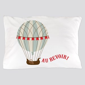 Au Revoir! Pillow Case