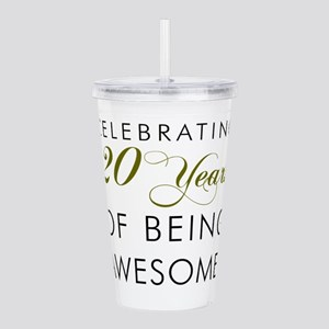 20 Years Awesome Drinkware Acrylic Double-wall Tum