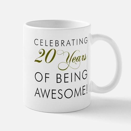 20 Years Awesome Drinkware Mugs