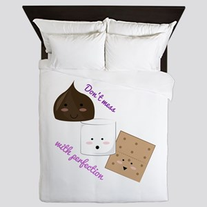 Don't Mess With Perfection Queen Duvet