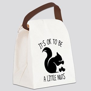 It's OK To Be A Little Nuts Canvas Lunch Bag